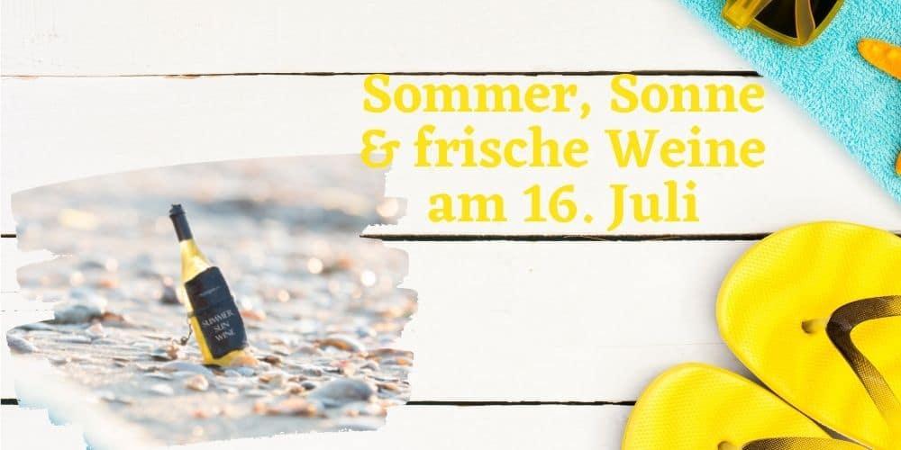 Sommer, Sonne und frische Weine
